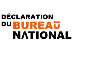 DÉCLARATION DU BUREAU NATIONAL DES 21 ET 22 JUIN 2017